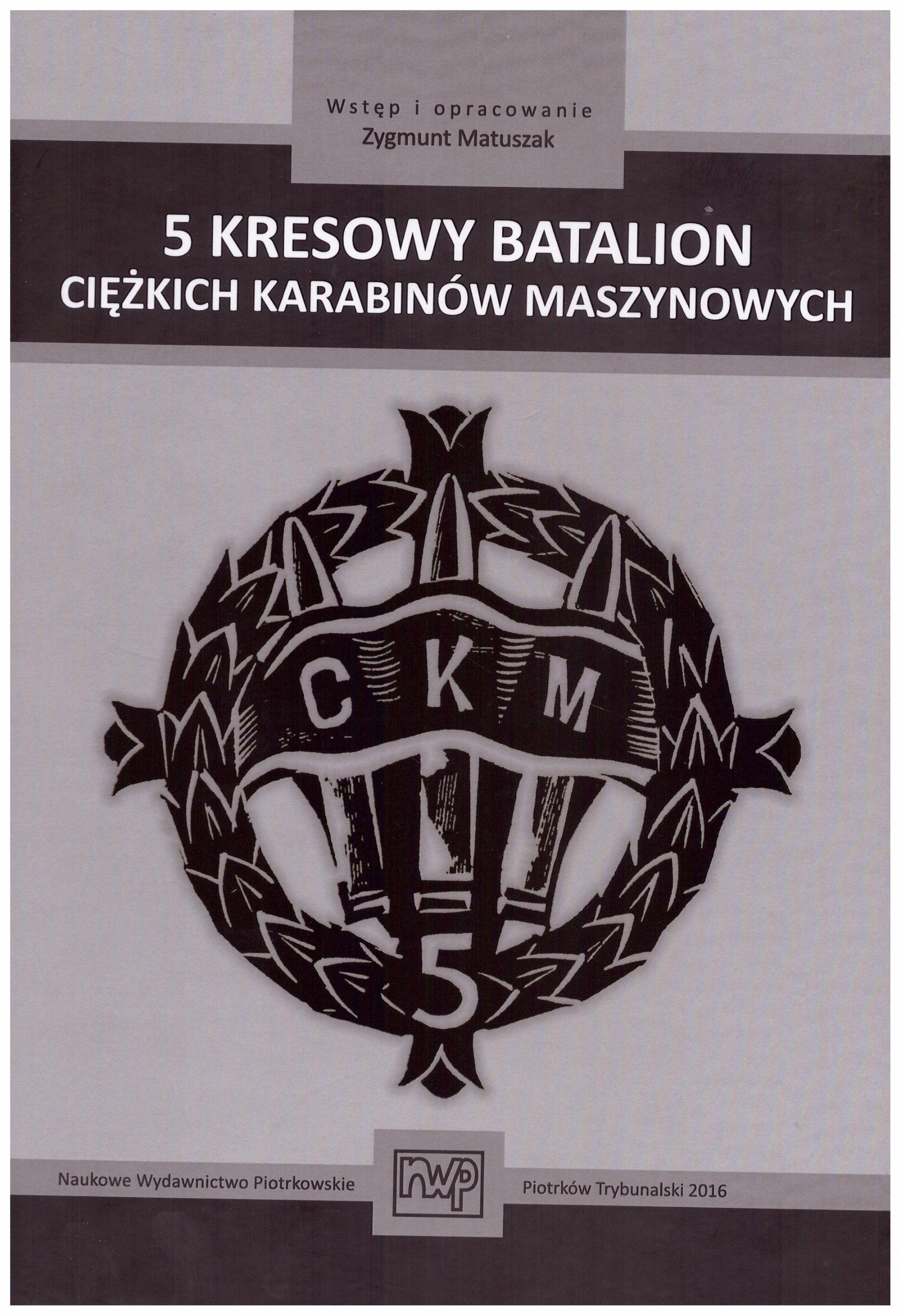 Польские вооруженные силы в Западном 2-м корпусе, 5-й Kresowy батальон CKM