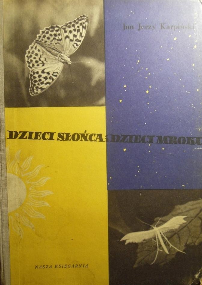 Dzieci Słońca I Dzieci Mroku Motyle Karpiński 1957