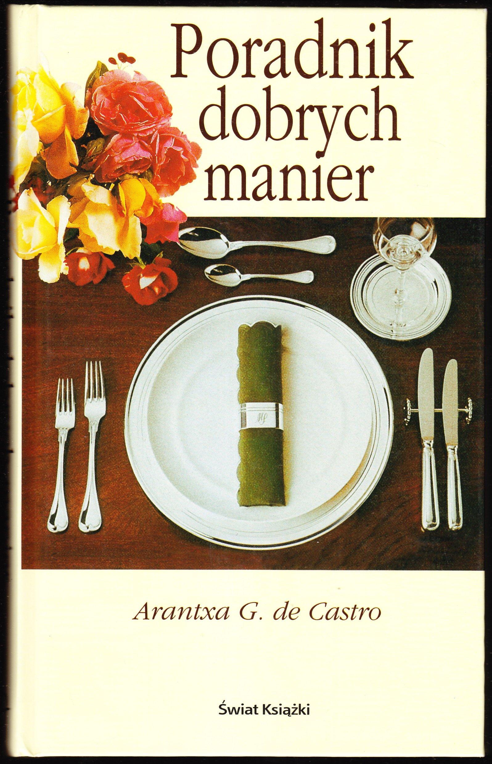 Znalezione obrazy dla zapytania Arantxa G. de Castro : Poradnik dobrych manier