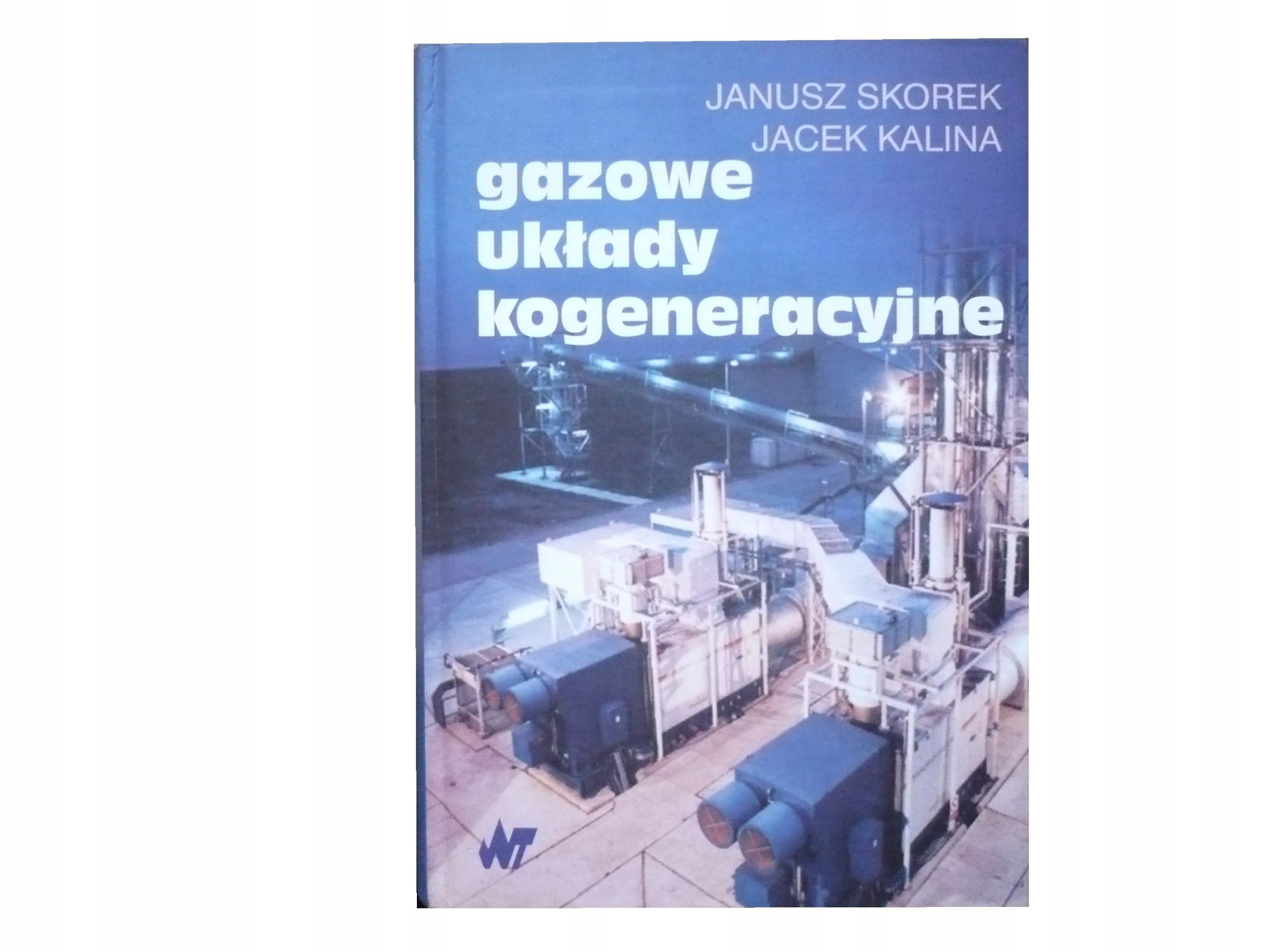 Gazowe Układy Kogeneracyjne Janusz Skorek 7458614336 Oficjalne