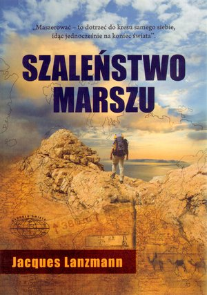 SZALEŃSTWO MARSZU - JACQUES LANZMANN - NOWA WAWA