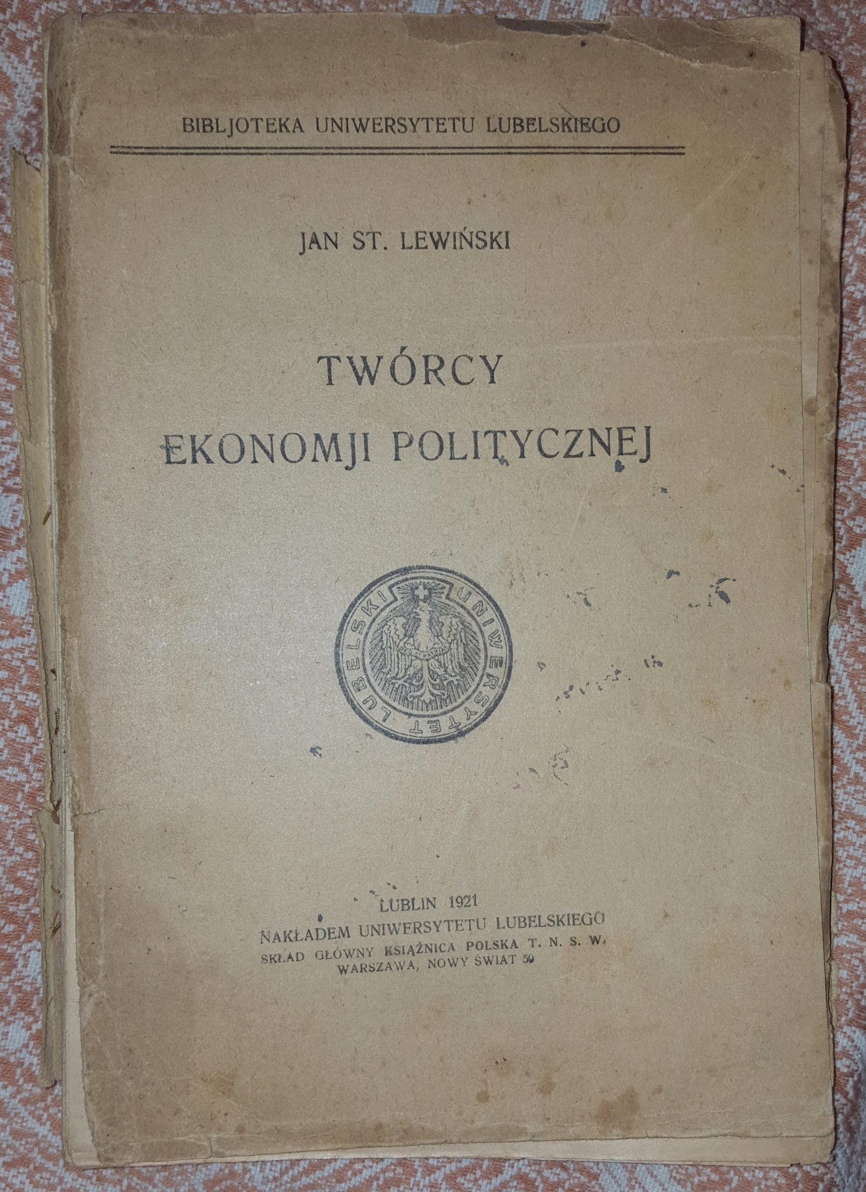 TWÓRCY EKONOMJI POLITYCZNEJ- JAN ST. LEWIŃSKI,1921