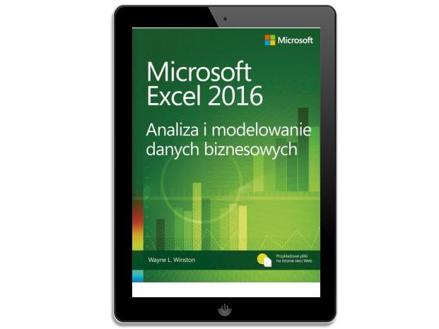 Microsoft Excel 2016 Analiza i modelowanie