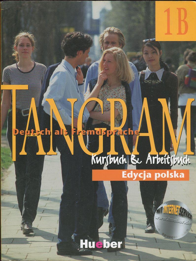 Tangram 1B Deutsch als Fremdspache. Kurs- und Arbe
