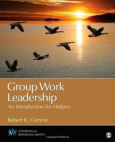 Robert K. Conyne Group Work Leadership An Introduc