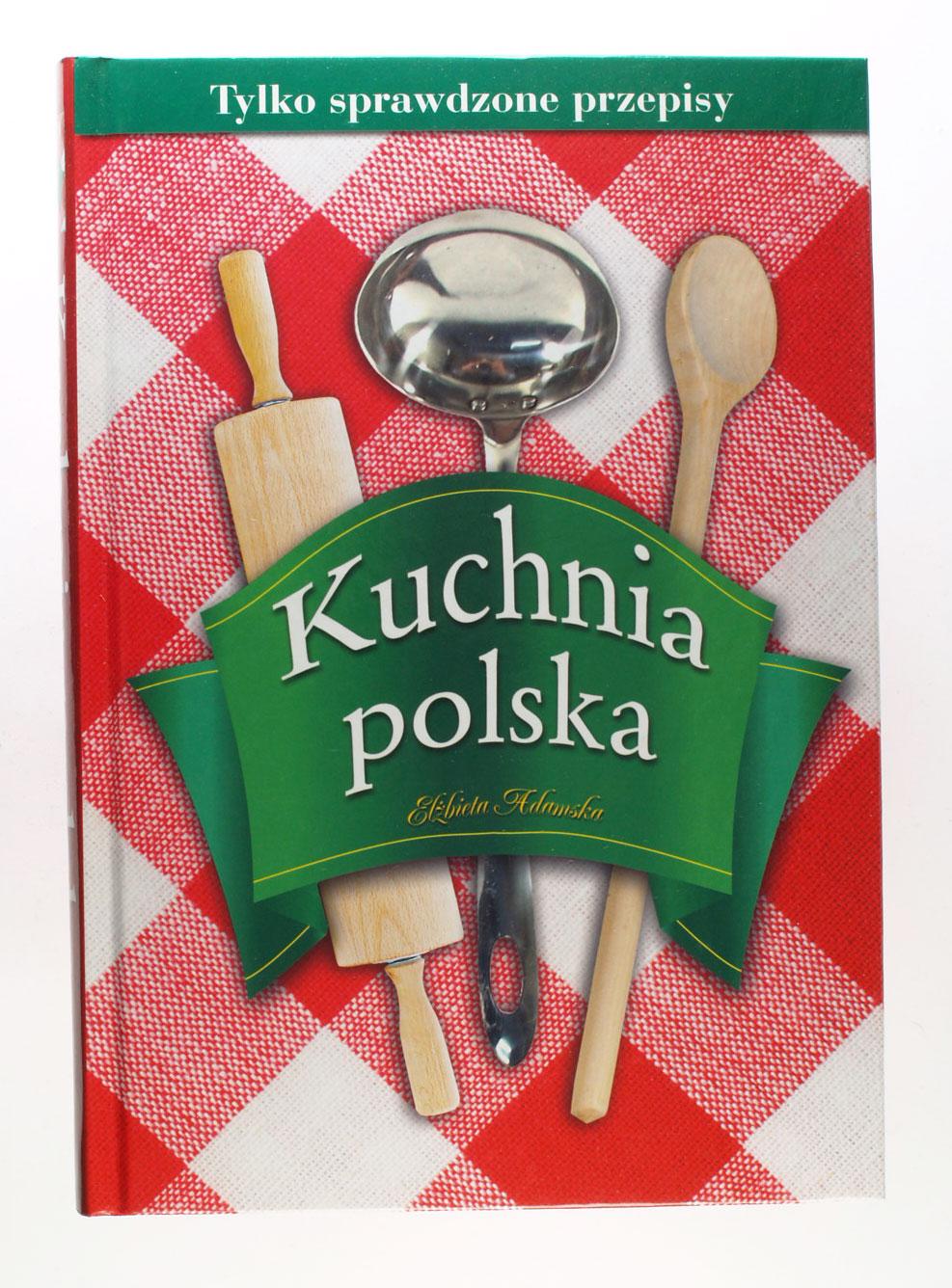 Kuchnia Polska Elzbieta Adamska 7209492742 Oficjalne Archiwum