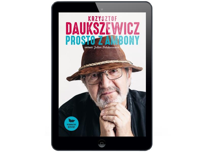 Prosto z ambony Krzysztof Daukszewicz