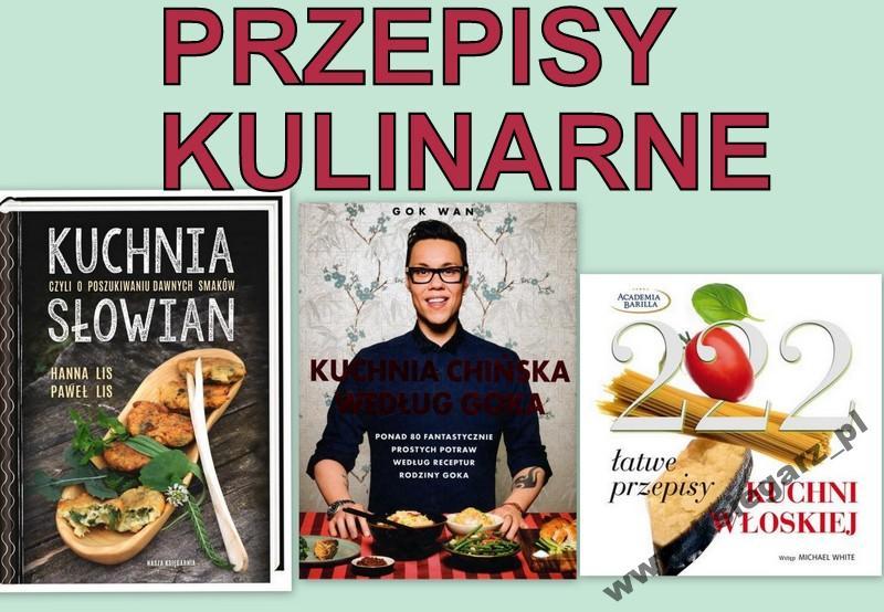 Kuchnia Słowian Włoska Chińska Gok Przepisy 5757348965
