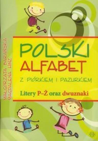 Polski Alfabet Z Piórkiem I Pazurkiem Litery P ż 7258187960