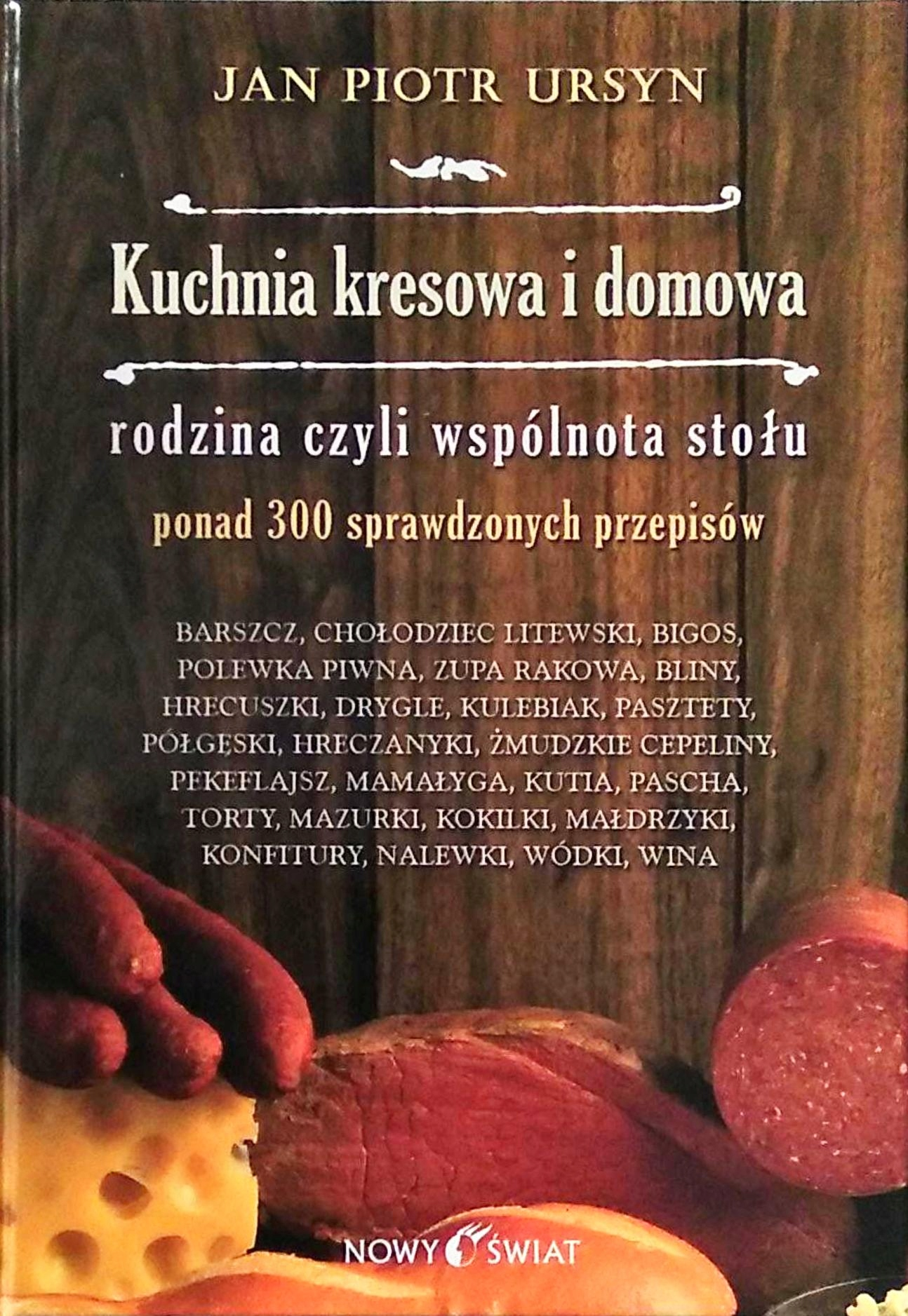 Jan Piotr Ursyn Kuchnia Kresowa I Domowa Odb Wawa