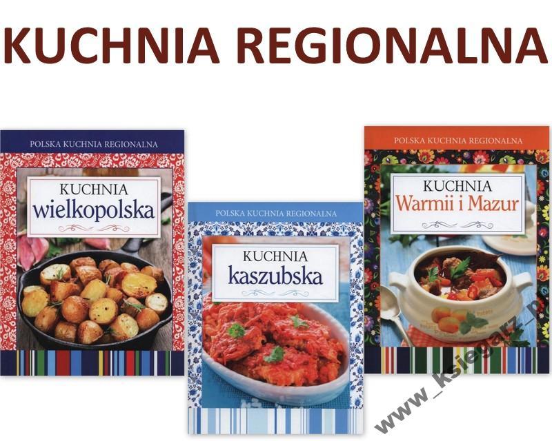Polska Kuchnia Regionalna Warmiiwielkopolkaszub