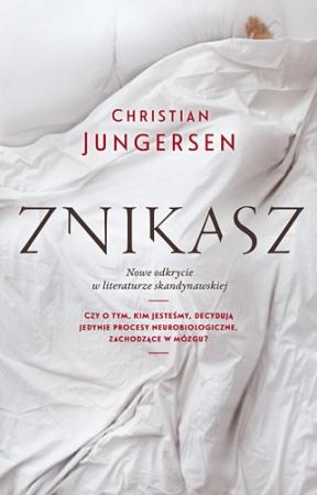 """Znikasz"" Christian Jungersen – recenzja"