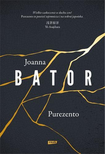 """Purezento"" Joanna Bator – recenzja"