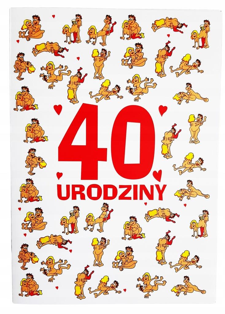 Zabawna Mega Kartka życzenia Na 40 Urodziny