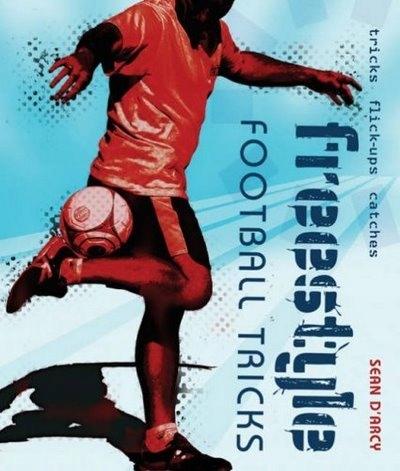 Freestyle Football Tricks Sean D Arcy 7694378380 Oficjalne Archiwum Allegro