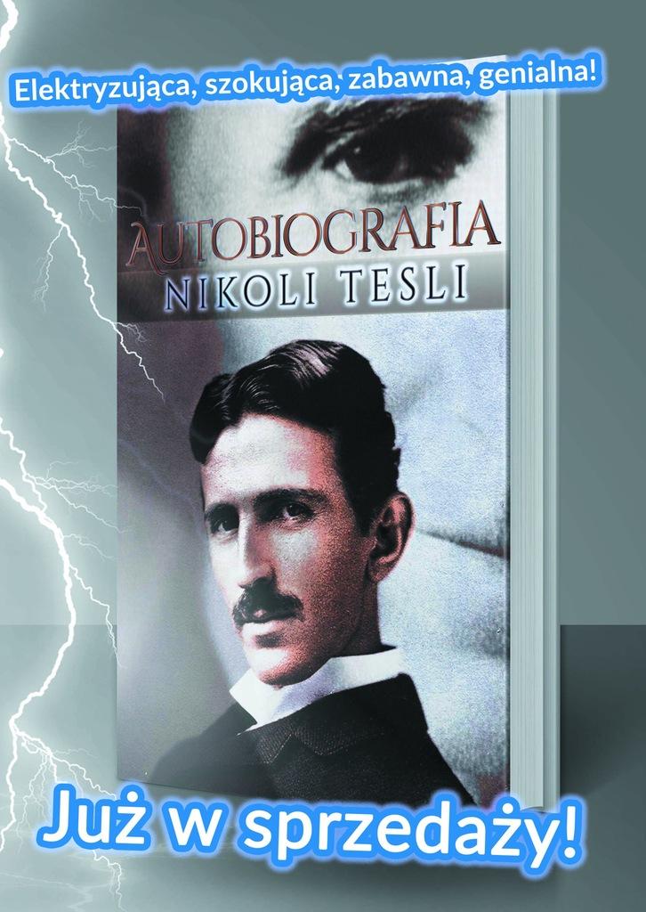 Nikola Tesla, Moje Wynalazki: Autobiografia - 7085514277 ...