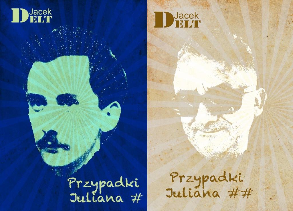 Jacek Delt - PRZYPADKI JULIANA - PAKIET 2 CZĘŚCI
