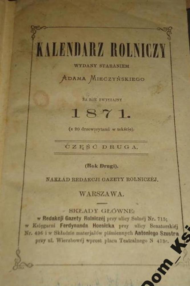 Kalendarz Rolniczy Adama Mieczynskiego Na Rok 1871 5865532293 Oficjalne Archiwum Allegro