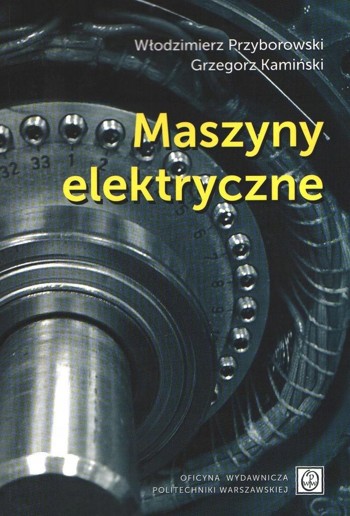 Maszyny elektryczne Przyborowski Kamiński