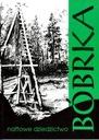 Bóbrka naftowe dziedzictwo Józef Sozański