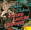 CD CLETRO, EDDIE - Flying Saucer Boogie