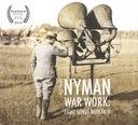 War Work: Eight songs with film-Michael Nyman,NOWA