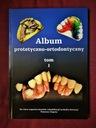 Album Protetyczno - Ortodontyczny