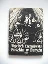 PUSZKIN W PARYŻU - Wojciech Czerniawski