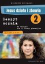 JEZUS DZIAŁA I ZBAWIA klasa 8 ćwiczenia WAM