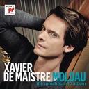 XAVIER DE MAISTRE: MOLDAU - THE ROMANTIC SOLO ALBU