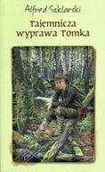 Tajemnicza wyprawa Tomka Alfred Szklarski