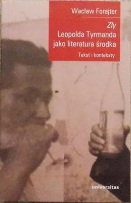 W. Forajter ZŁY LEOPOLDA TYRMANDA JAKO LITERATURA