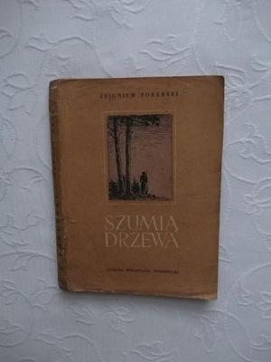 PORĘBSKI-SZUMIĄ DRZEWA 1955 /II WOJNA PARTYZANTKA