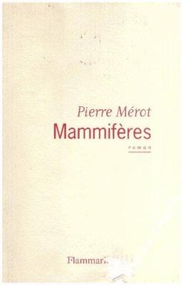 Mammiferes Pierre Merot WYPRZEDAŻ
