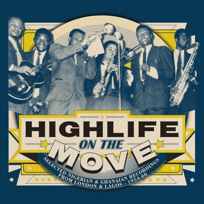 Highlife On The Move:Nigerian & Ghanaian 54-66