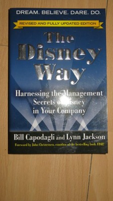 THE DISNEY WAY  Harnessing the Management Secrets