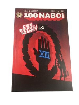 100 NABOI - CIEŃ DRUGIEJ SZANSY #2