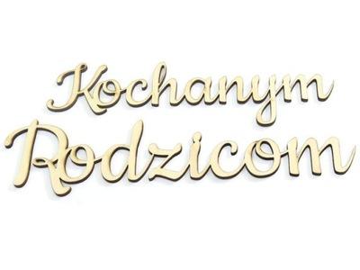 DECOUPAGE NAPIS 'KOCHANYM RODZICOM' WYS. 6cm DO58