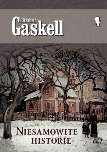 Niesamowite historie Gaskell Elizabeth