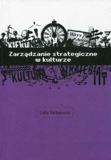 Zarządzanie strategiczne w kulturze Varbanova Lidi