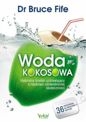 Woda kokosowa Naturalny środek uzdrawiający o nauk