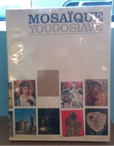 SZTUKA JUGOSŁAWII - Mozaika jugosłowiańska