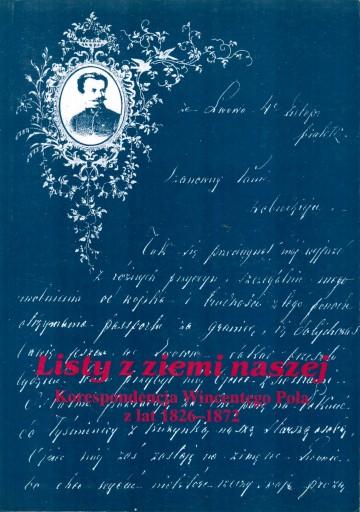 listy z ziemi naszej Wincenty Pol korespondencja